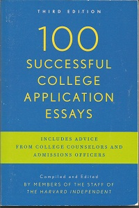 One Hundred 100 Successful College Application Essays