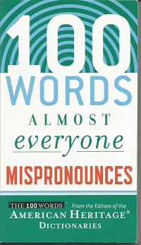 One (100) Words Almost Everyone Mispronounces