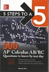 5 Steps to a 5: 500 AP Calculus AB/BC