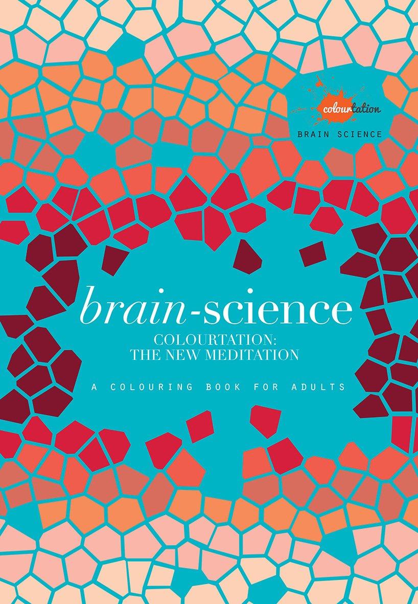 Brain Science: Colourtation - the New Meditation