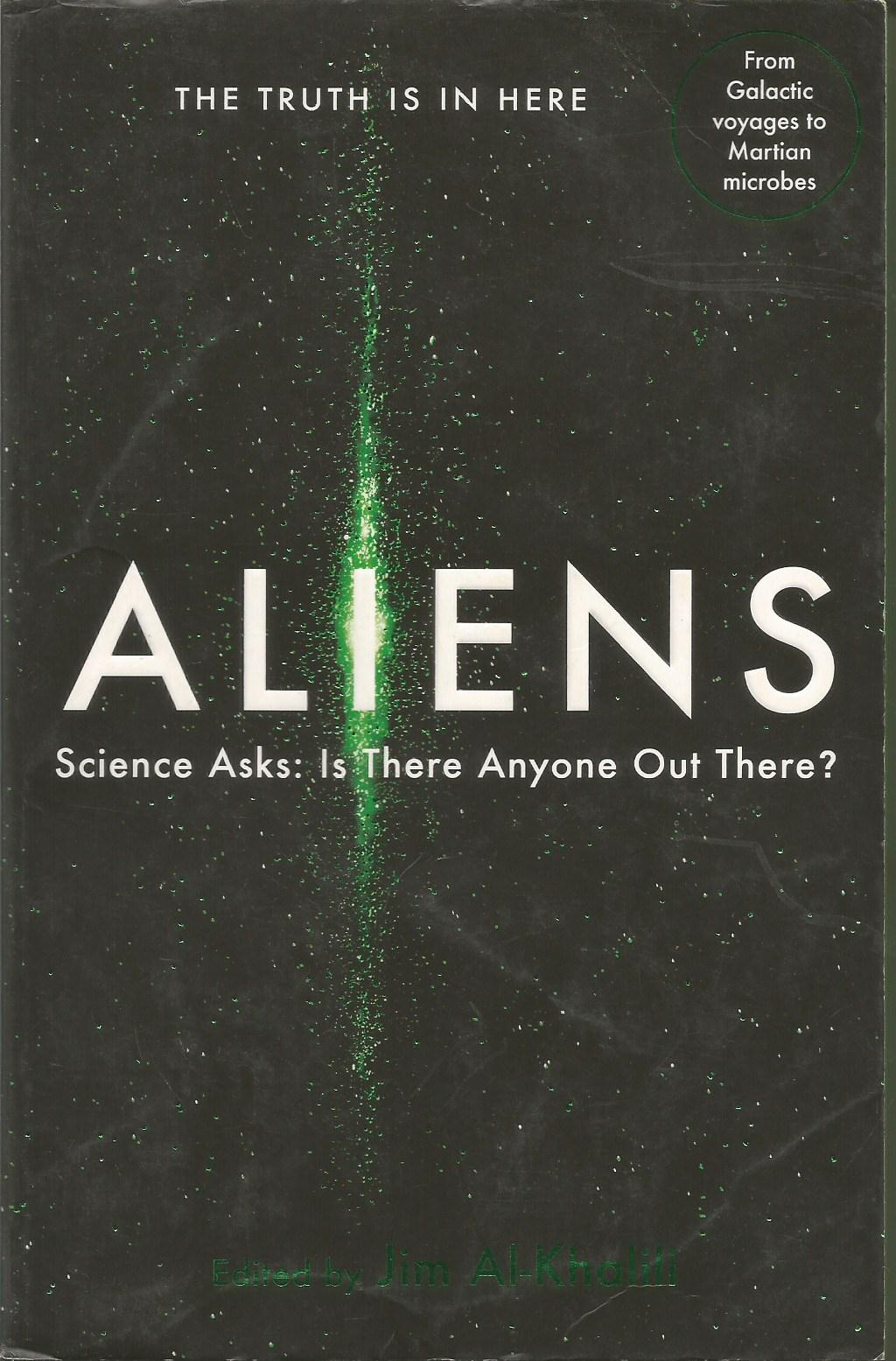 Aliens: Science Asks: Is There Anyone Out There?: Science from the Other Side