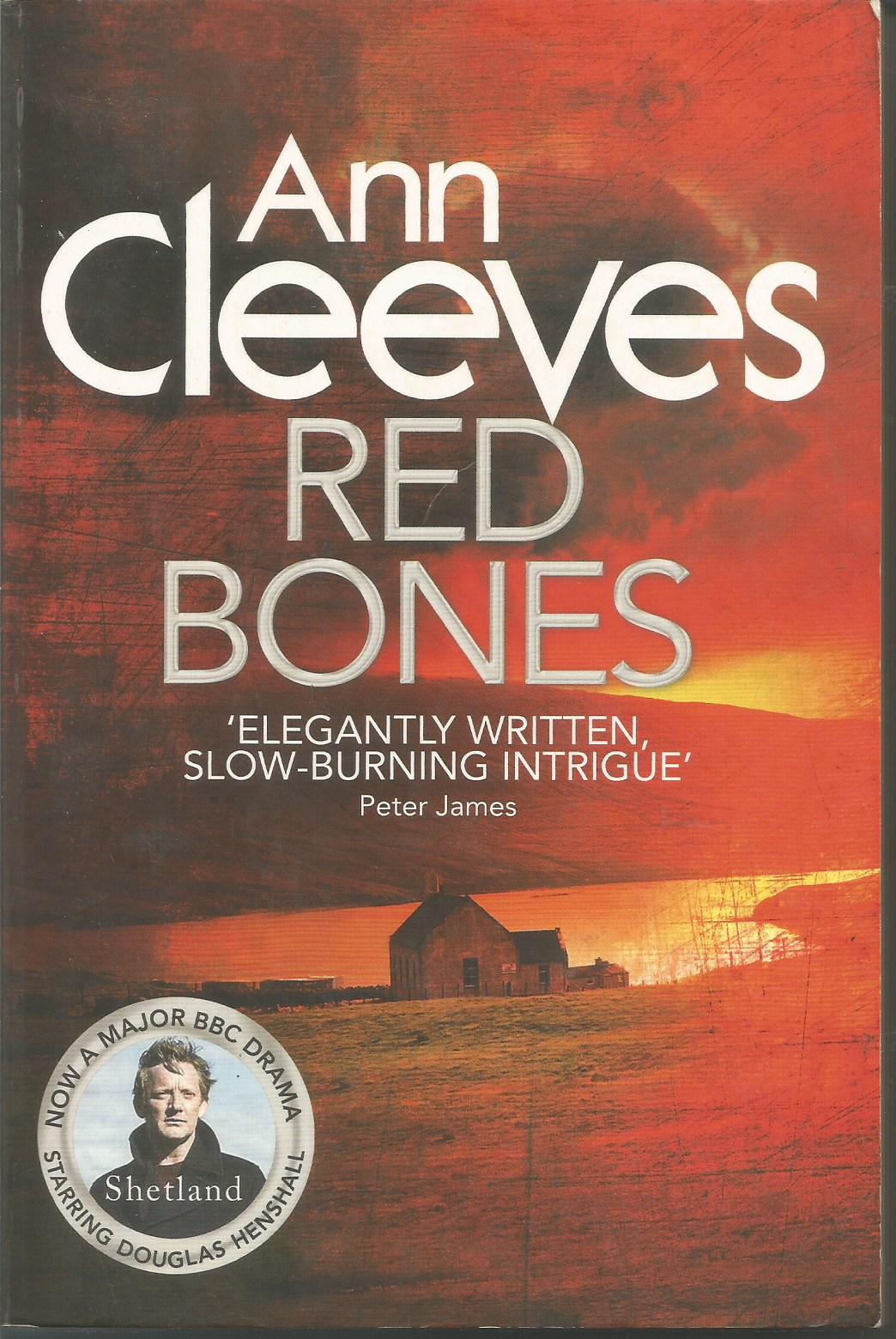 Red Bones: A Thriller (Shetland Island Mysteries)