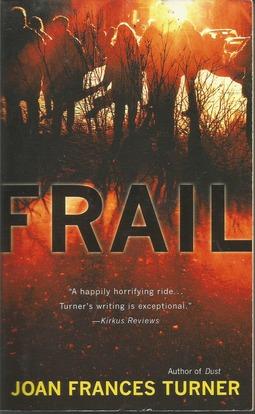 Frail (A Resurgam Novel)