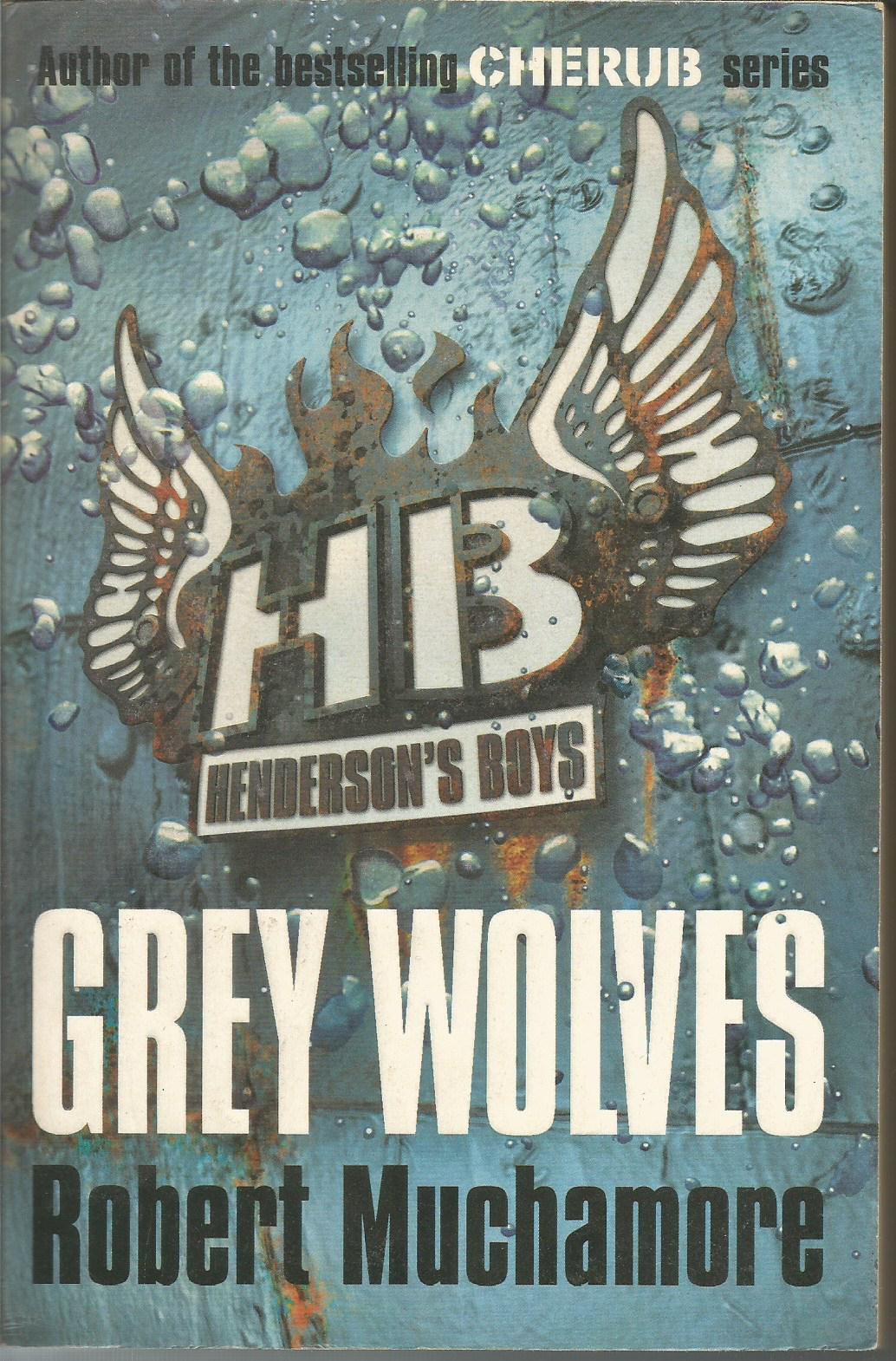 Henderson's Boys 4: Grey Wolves