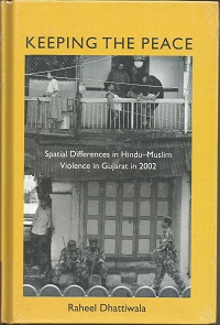 Keeping the Peace: Spatial Differences in Hindu-Muslim Violence in Gujarat in 2002