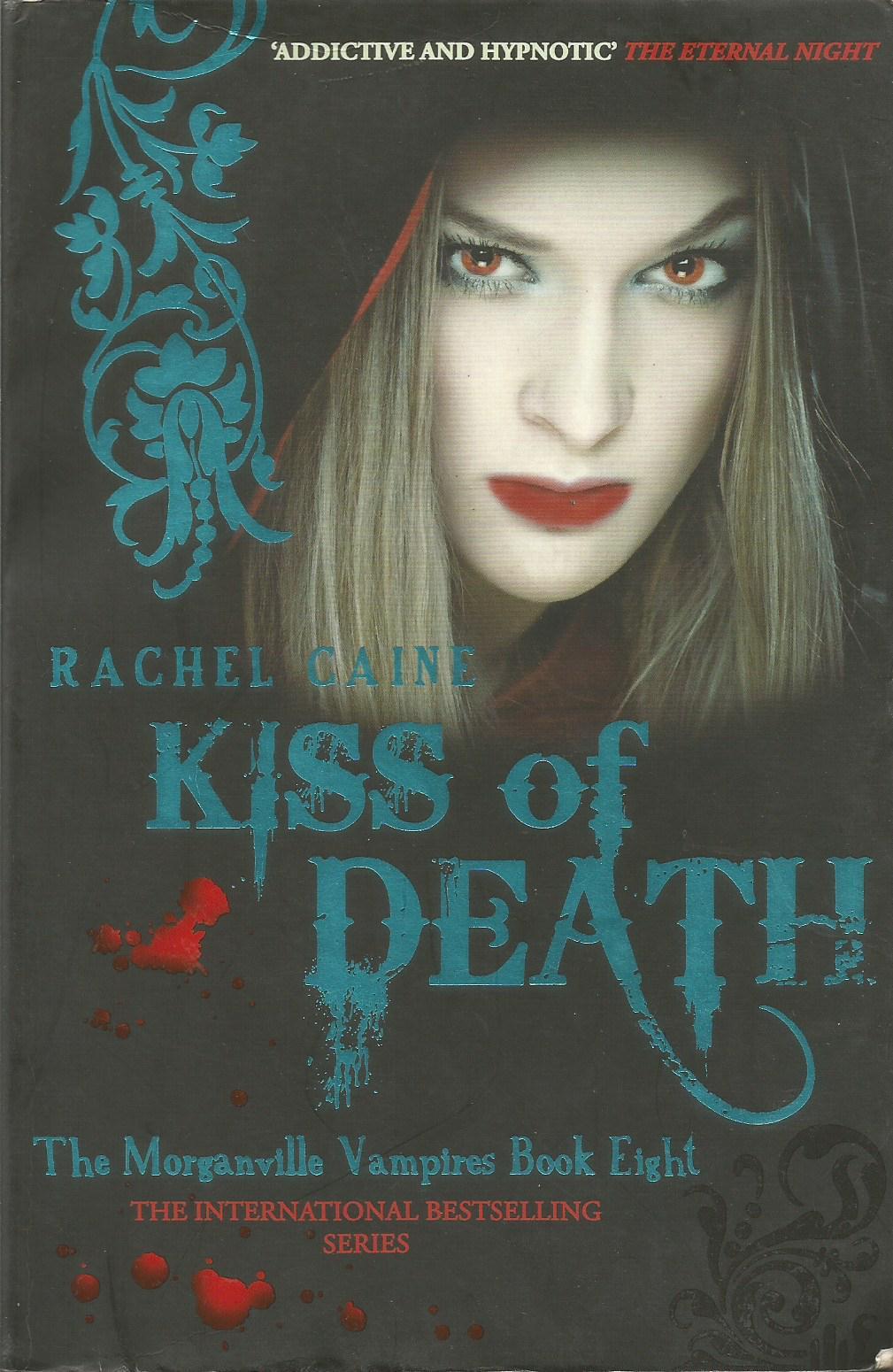 Kiss of Death: Morganville Vampires, Book 8