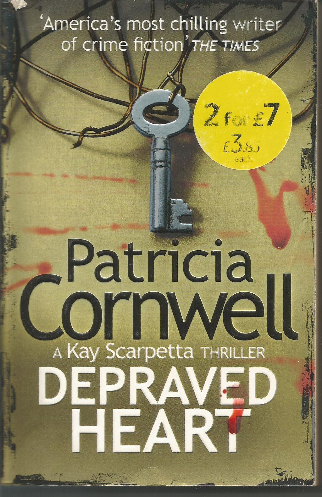 Depraved Heart: A Scarpetta Novel