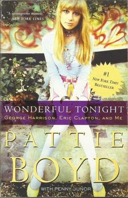 Wonderful Tonight: George Harrison, Eric Clapton, and Me