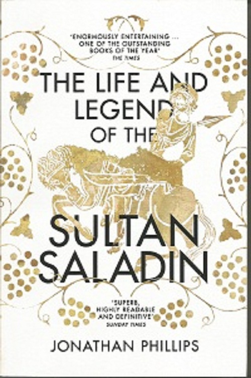 Life & The Legend Of The Sultan Saladin